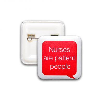 Nurses Are Patient People, helse-pin